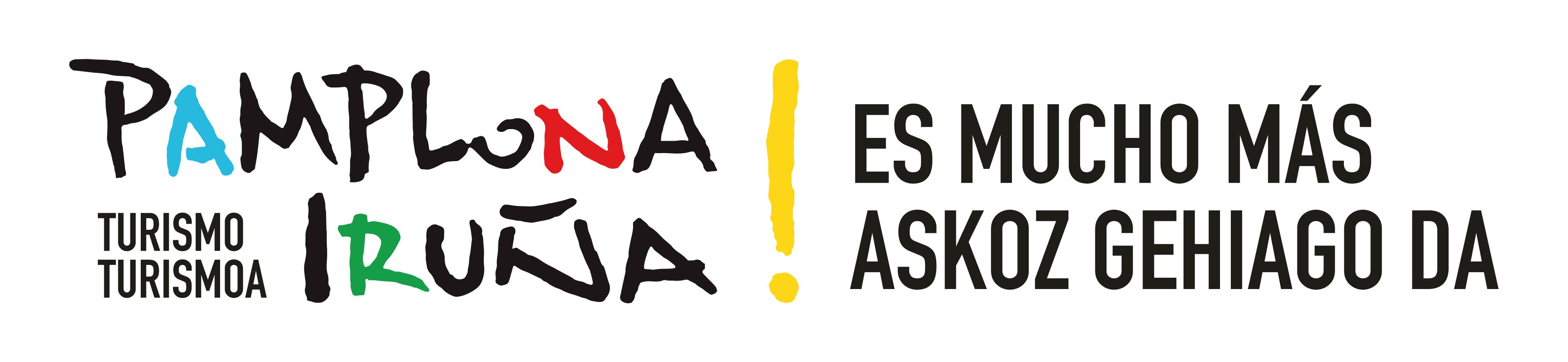 Pamplona / iruña es mucho mas / askoz gehiago da